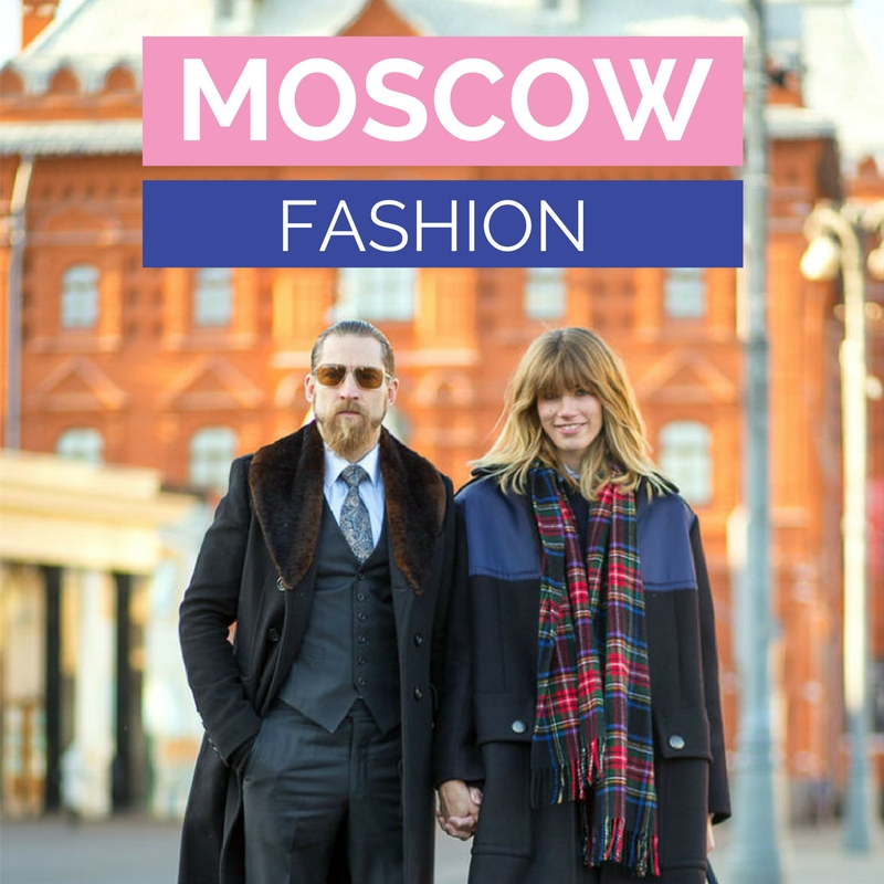 Moscow Fashion | Fashion in Moscow